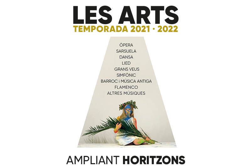 Temporada 2021-2022 Palau de les Arts Reina Sofía. Valencia